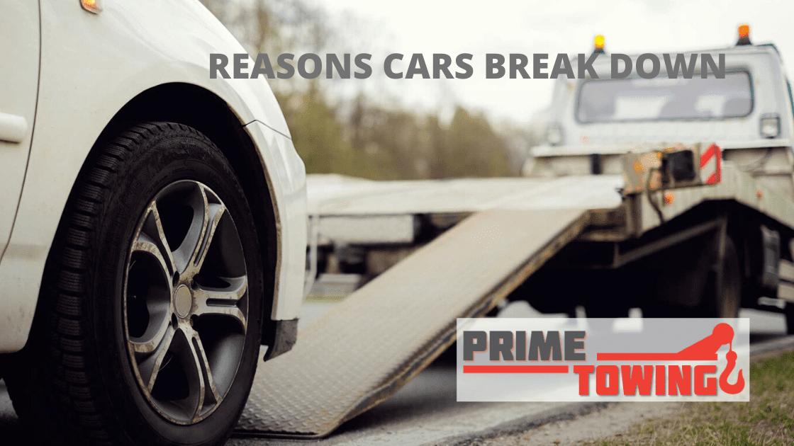 Reasons Cars Break Down